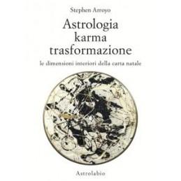 ASTROLOGIA KARMA E TRASFORMAZIONE DIMENSIONI INTERIORI