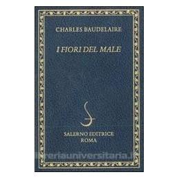 FIORI DEL MALE. TESTO FRANCESE A FRONTE (I)