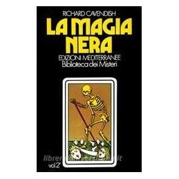 MAGIA NERA (LA). VOL. 2