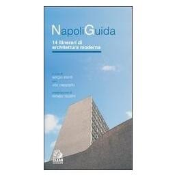 NAPOLI GUIDA 14 ITINERARI
