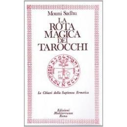 ROTA MAGICA DEI TAROCCHI (LA)