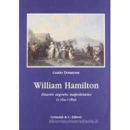 WILLIAM HAMILTON. DIARIO SEGRETO NAPOLETANO
