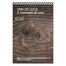 CONTRARIO DI UNO (IL)
