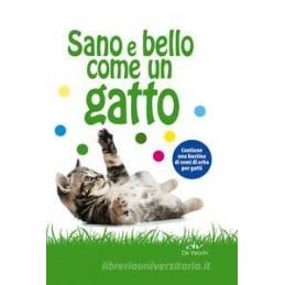 SANO E BELLO COME UN GATTO (CON GADGET)