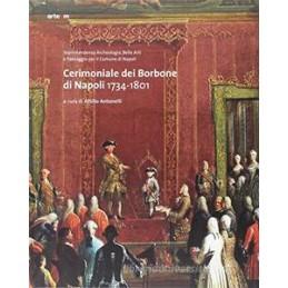 CERIMONIALE DEI BORBONE DI NAPOLI 1734 1801