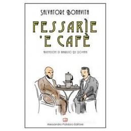 FESSARIE E CAFE`