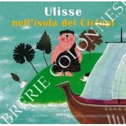 ULISSE NELL`ISOLA DEI CICLOPI