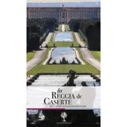 La Reggia de Caserta. Petit guide historique et artistique