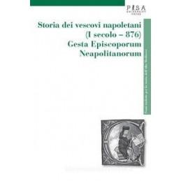 STORIA DEI VESCOVI NAPOLETANI (I SECOLO-876)