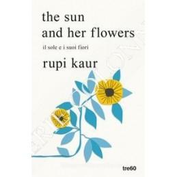 SUN AND HER FLOWERS. IL SOLE E I SUOI FIORI (THE)