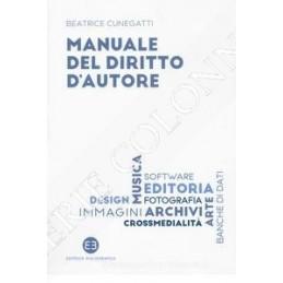 MANUALE PRATICO DEL DIRITTO D`AUTORE