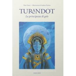 TURANDOT, LA PRINCIPESSA DI GELO