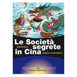SOCIETà SEGRETE IN CINA (LE)