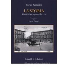 STORIA. RICORDI DI UN RAGAZZO DEL 1928 (LA)