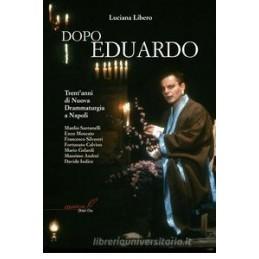 Dopo Eduardo