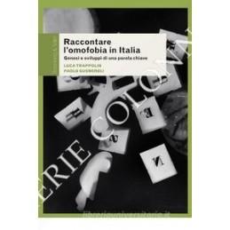 RACCONTARE L`OMOFOBIA IN ITALIA