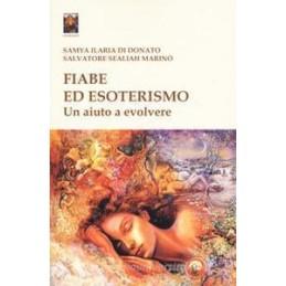 FIABE ED ESOTERISMO. UN AIUTO A EVOLVERE