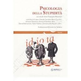 PSICOLOGIA DELLA STUPIDITà