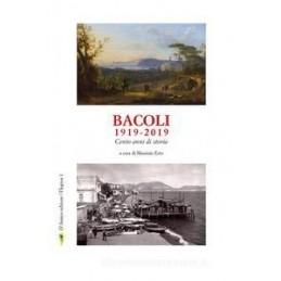 Bacoli 1919 - 2019 Cento anni di storia