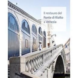 restauro-del-ponte-di-rialto-a-venezia-il