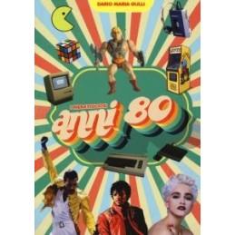 meravigliosi-anni-80-i