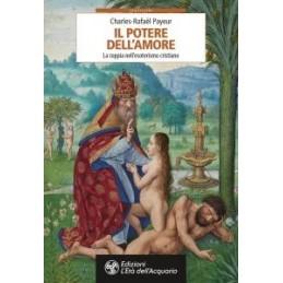 potere-dellamore-il-rapporto-di-coppia-secondo-linsegnamento-tradizionale-dellesoterismo-cristia