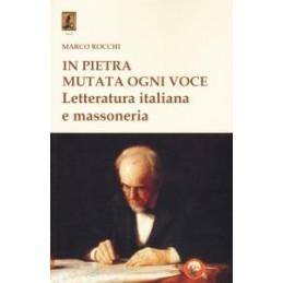 in-pietra-mutata-ogni-voce-letteratura-italiana-e-massoneria