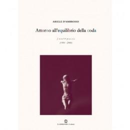 attorno-allequilibrio-della-coda-foto-poesie-1984-2008-con-cd-audio-e-dvd