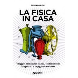 fisica-in-casa-la-scienza-dentro-la-quotidianit-la