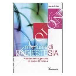 manuale-di-radiestesia-conoscere-e-gestire-le-onde-di-forma