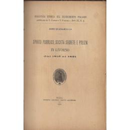 spirito-pubblico-societ-segrete-e-polizia-in-livorno-dal-1815-al-1821